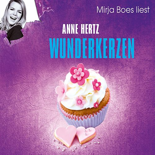 Wunderkerzen von Anne Hertz