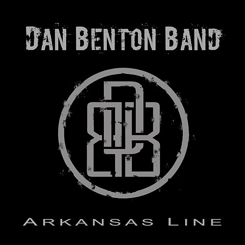 Arkansas Line de The Dan Benton Band