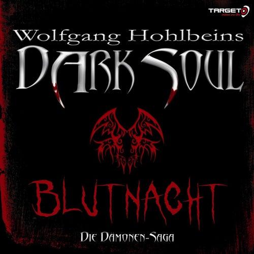 Wolfgang Hohlbeins Dark Soul 2: Blutnacht von Wolfgang Hohlbein