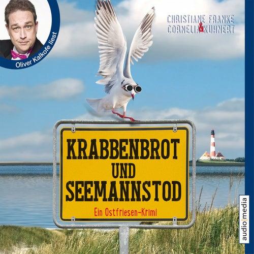 Krabbenbrot und Seemannstod (Ein Ostfriesenkrimi) von Cornelia Kuhnert