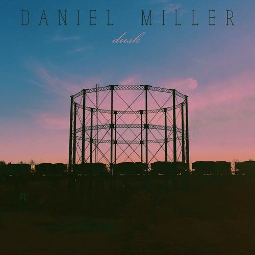 Dusk de Daniel Miller
