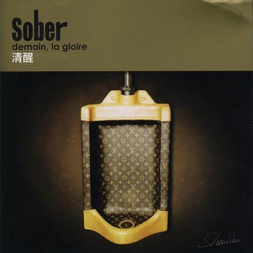 Demain La Gloire von Sober
