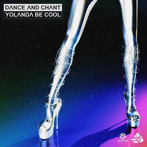 Dance and Chant von Yolanda Be Cool