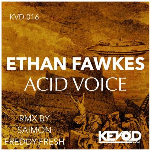 Acid Voice de Ethan Fawkes