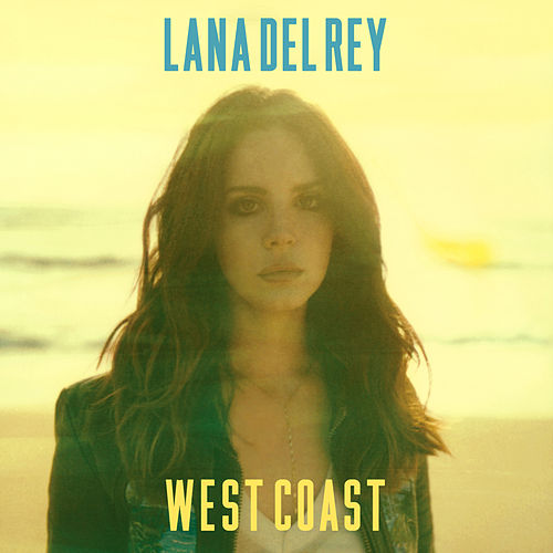 West Coast (The Remixes) von Lana Del Rey
