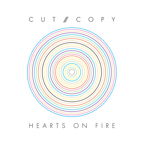 Hearts Of Fire de Cut Copy
