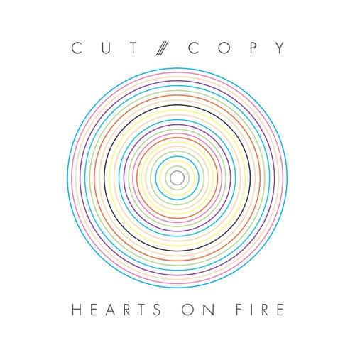 Hearts Of Fire von Cut Copy