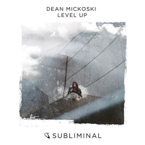 Level Up de Dean Mickoski