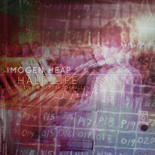 Half Life (Live at R1 Reaktorhallen) de Imogen Heap