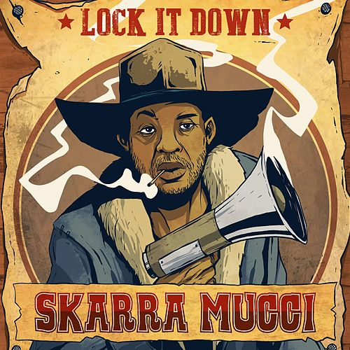 Lock It Down by Skarra Mucci