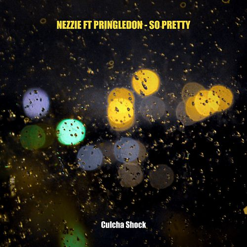 So Pretty (Single) by Nezzie