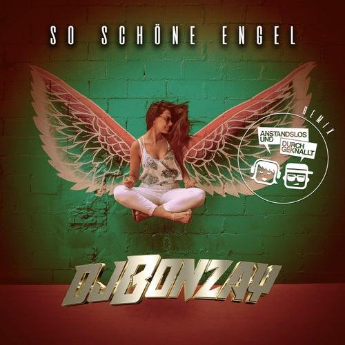 So schöne Engel by DJ Bonzay