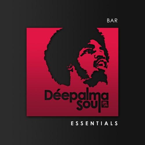 Déepalma Soul Presents: Bar Essentials (25 Deep Soulful House Gems) de Various Artists