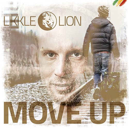 Move Up by Likkle Lion