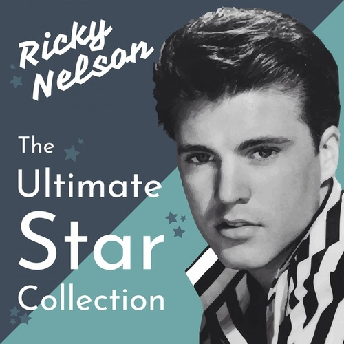 The Ultimate Star Collection von Ricky Nelson