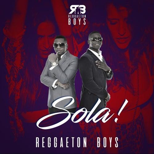 Sola de The Reggaeton Boys