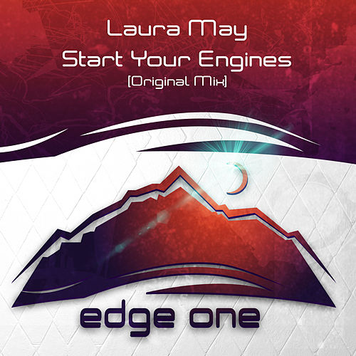 Start Your Engines by Laura May