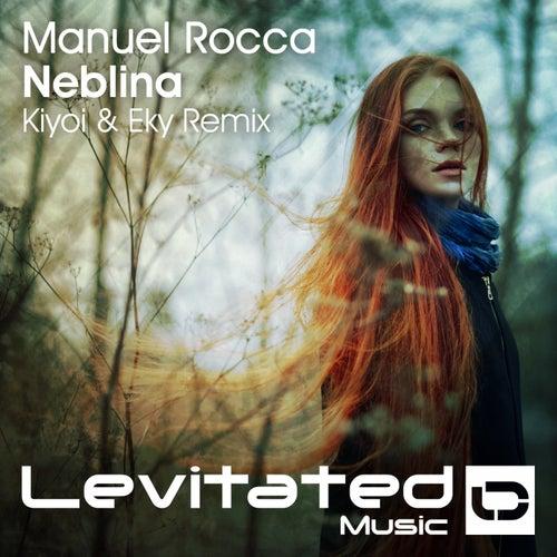 Neblina (Kiyoi & Eky Remix) by Manuel Rocca