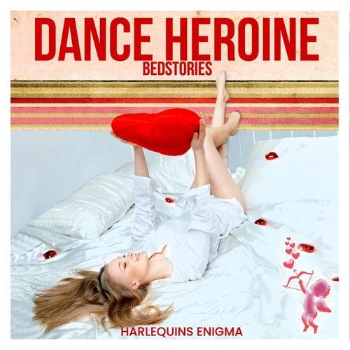 Dance Heroine: Bedstories de Harlequins Enigma
