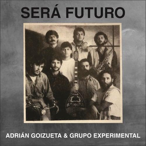 Será Futuro de Adrián Goizueta