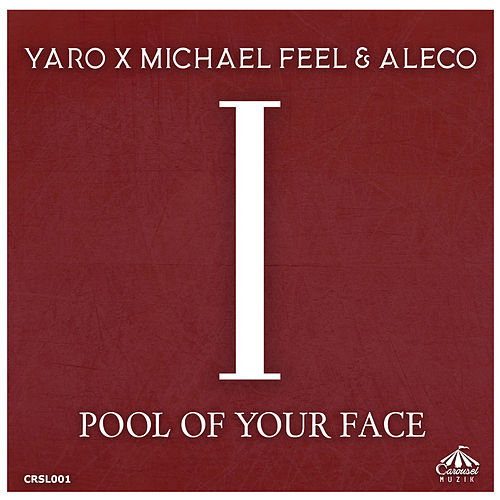 Pool of Your Face de Yaro