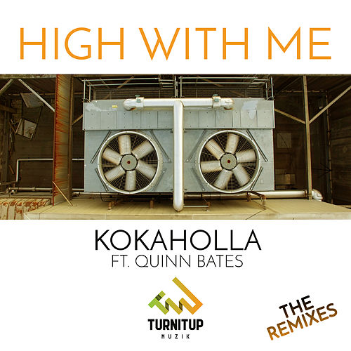High With Me (Remixes) de Kokaholla