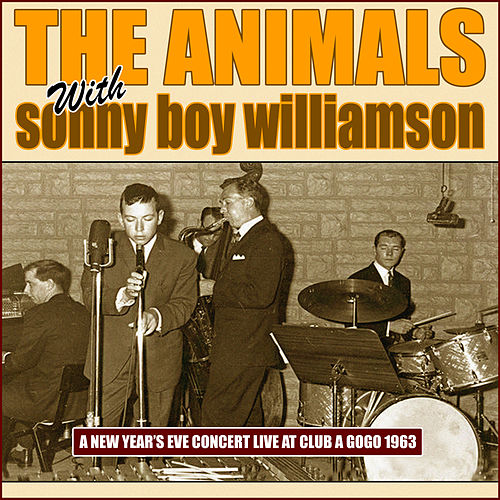 A New Year's Eve Concert Live at Club A'Gogo, 1963 von The Animals