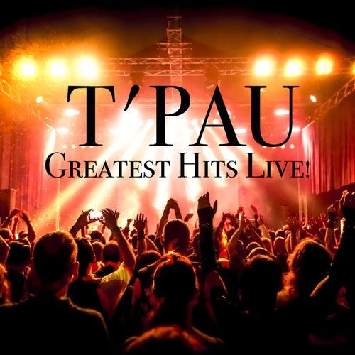 Greatest Hits Live! (with Bonus Tracks) by T'Pau