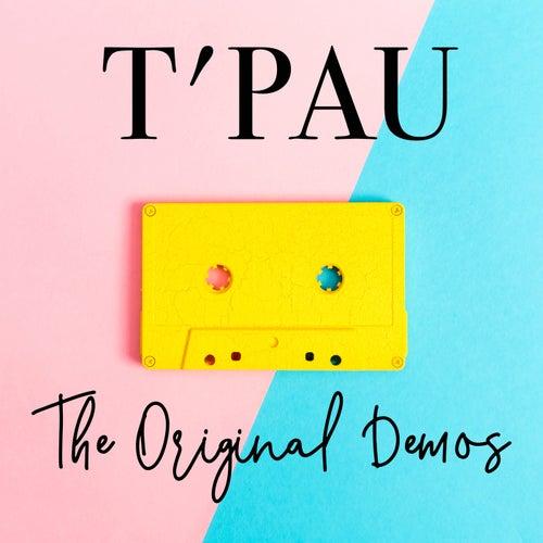 The Original Demos by T'Pau