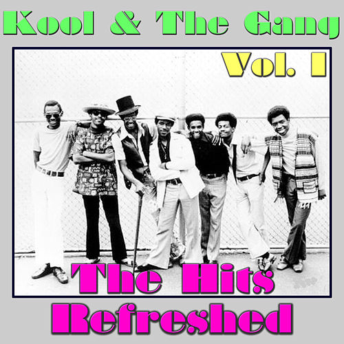 Kool & The Gang: The Hits Refreshed, Vol. 1 de Kool & the Gang