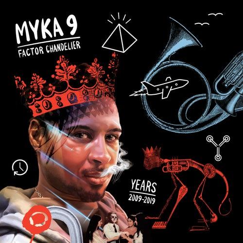Years (2009-2019) by Myka Nyne