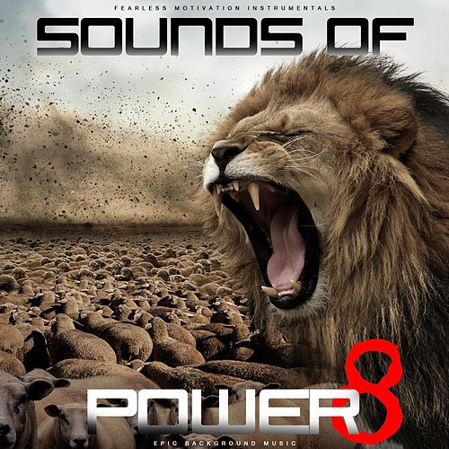 Sounds of Power 8 (Epic Background Music) de Fearless Motivation Instrumentals