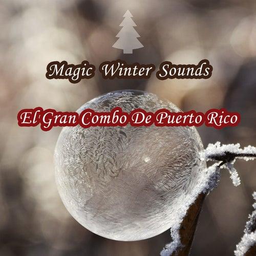 Magic Winter Sounds de El Gran Combo De Puerto Rico