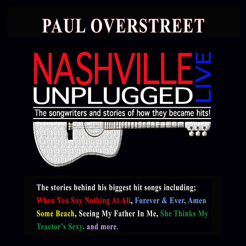 Nashville Unplugged Live by Paul Overstreet