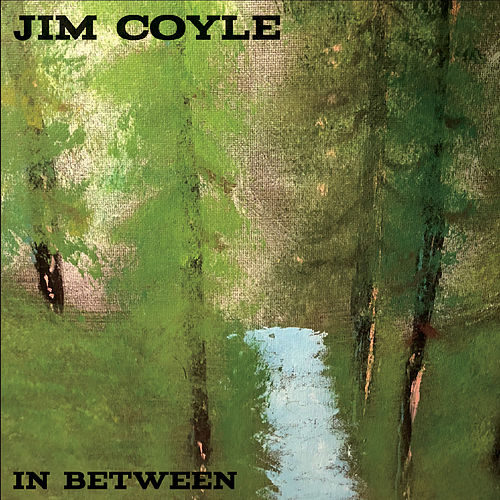 In Between by Jim Coyle