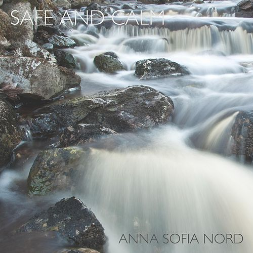 Safe and Calm by Anna Sofia Nord