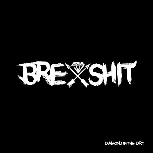 Brexshit by Diamond in the Dirt
