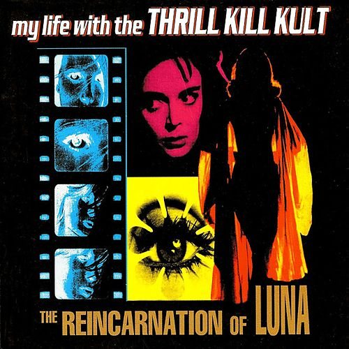 The Reincarnation of Luna de My Life with the Thrill Kill Kult