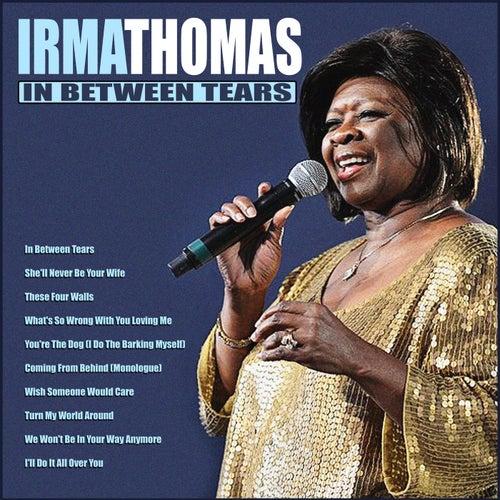 In Between Tears de Irma Thomas