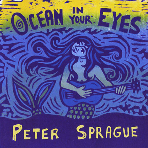 Ocean in Your Eyes by Peter Sprague