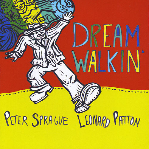 Dream Walkin' by Peter Sprague