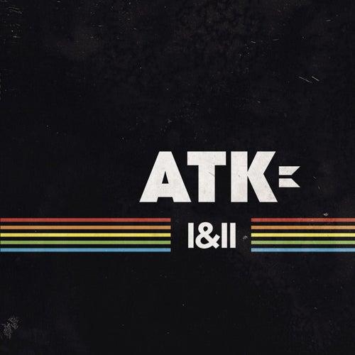 I & II by Atk