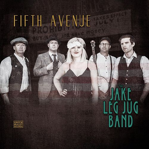 Fifth Avenue de The Jake Leg Jug Band