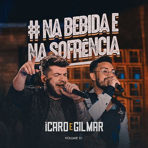 #Nabebidaenasofrência, Vol. 1 (Ao Vivo) de Ícaro e Gilmar