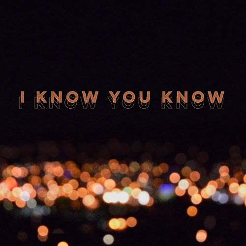 I Know You Know by Neon and Red