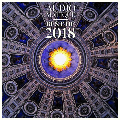Audiomatique Best of 2018 by Various Artists