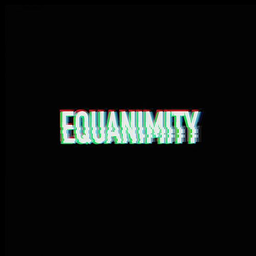 Equanimity de Kyle Hall