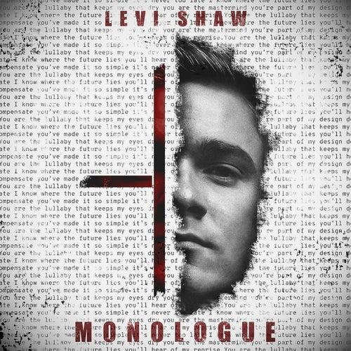Monologue di Levi Shaw