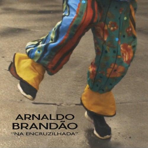 Na Encruzilhada by Arnaldo Brandão