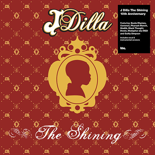 The Shining – the 10th Anniversary Collection von J Dilla